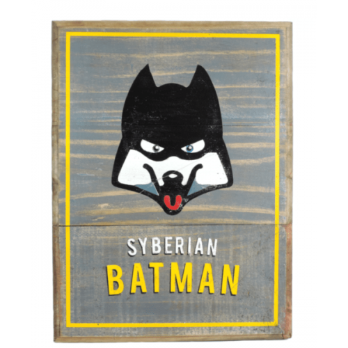 Cuadros vintage Pet Gifts Syberian Batman